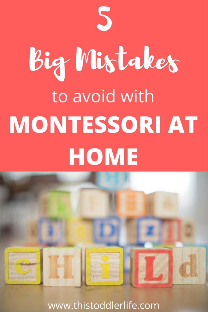 5 big mistakes to avoid with Montessori at home
