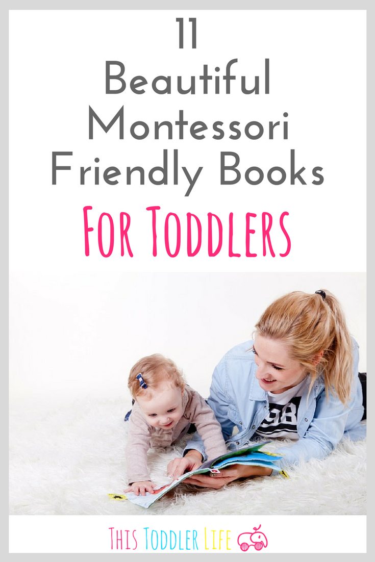 11 Beautiful Montessori Books For Toddlers