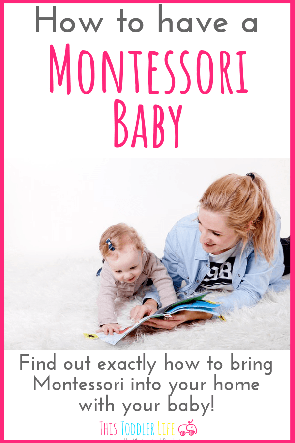 How to have a Montessori baby.