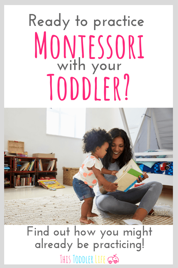 How to naturally practice Montessori with your toddler