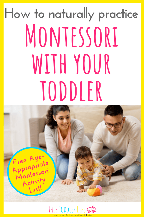 How to naturally practice Montessori with your toddler.