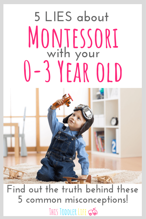 5 Lies about Montessori with your 0-3 year old