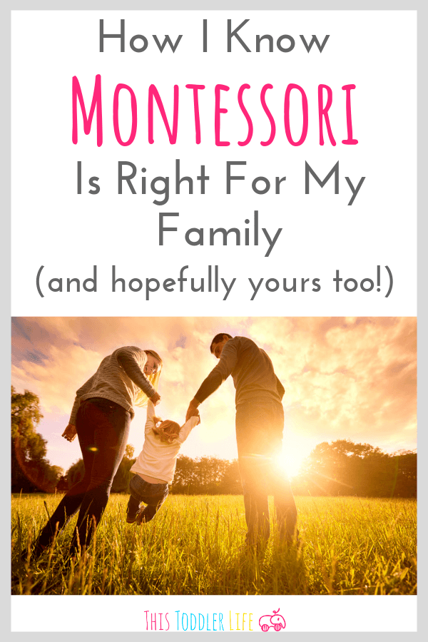 How I know Montessori is right for my family.