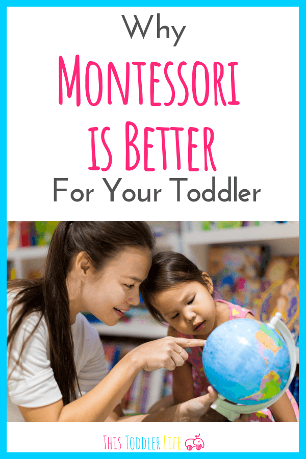 Montessori is better for your toddler.