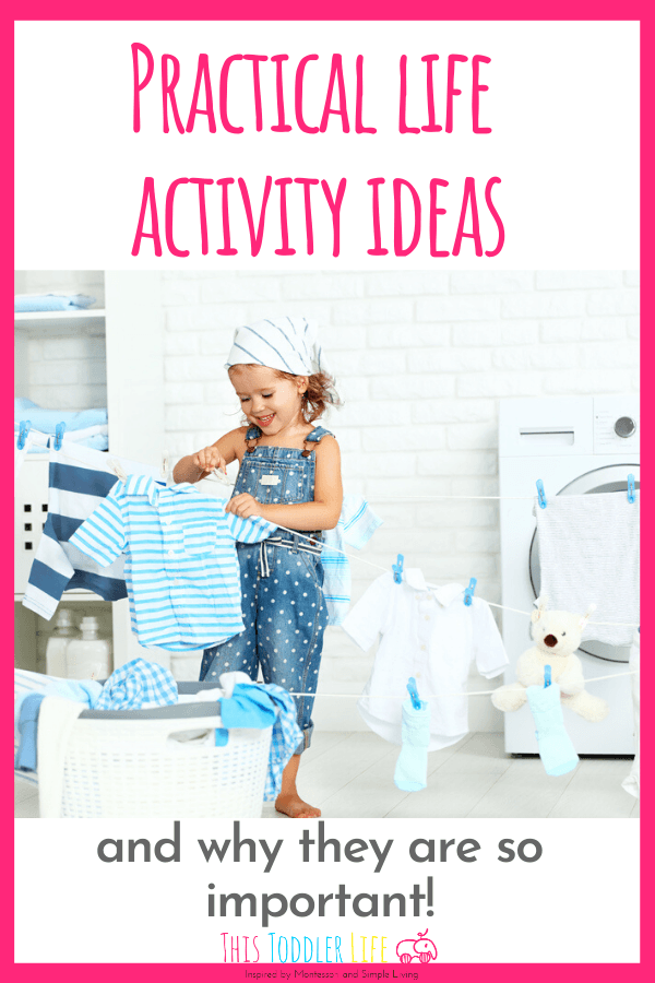 Practical Life Activities and why they are so important
