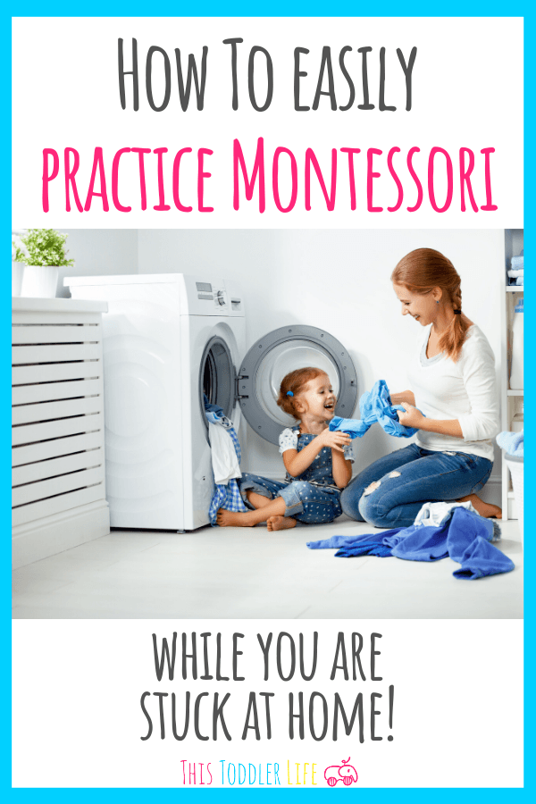 How to practice Montessori while you are stuck at home