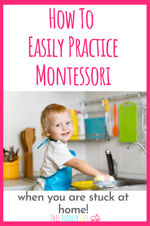 How to practice Montessori when stuck at home