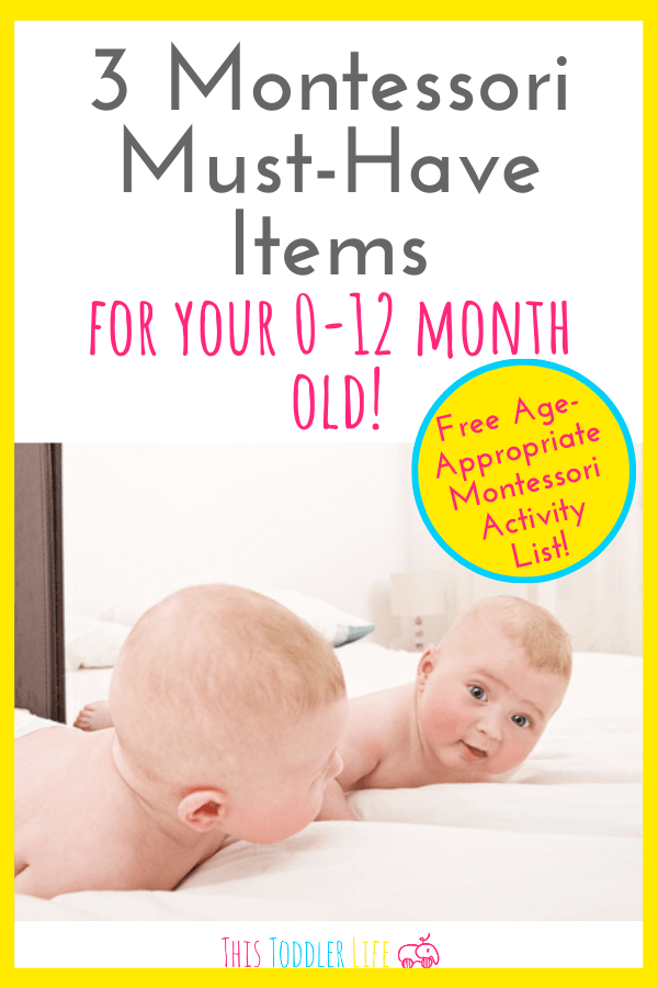 Montessori must-have items for your 0-12 month old.
