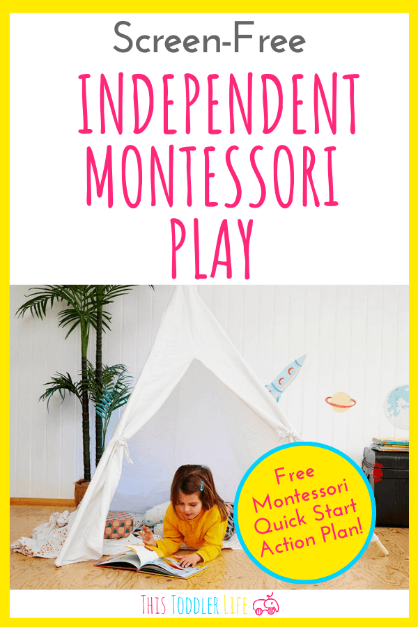 SCREEN-FREE INDEPENDENT MONTESSORI PLAY