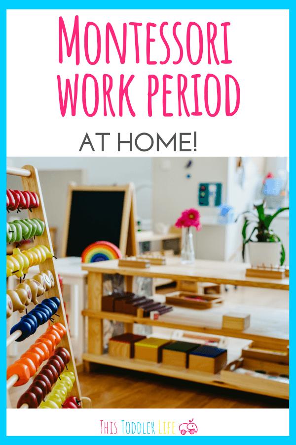 Montessori work period at home